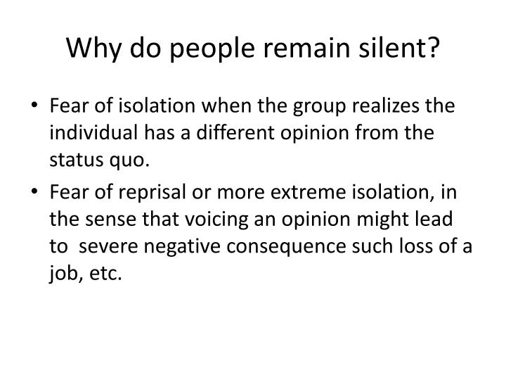 Why do people remain silent?