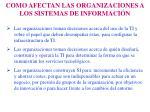 como afectan las organizaciones a los sistemas de informaci n1