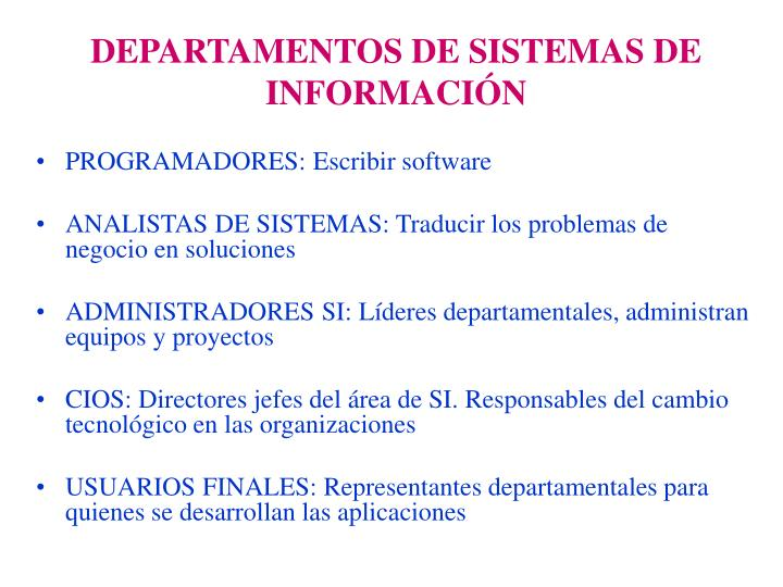 DEPARTAMENTOS DE SISTEMAS DE INFORMACIÓN