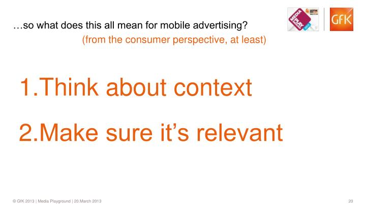 …so what does this all mean for mobile advertising?