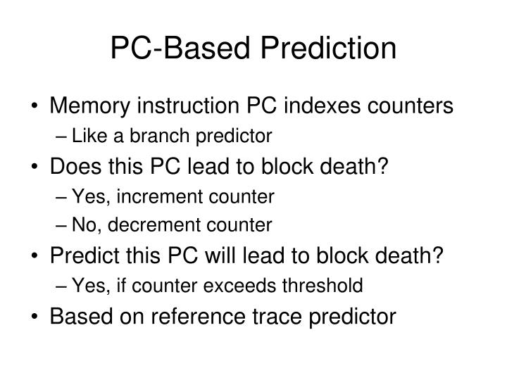 PC-Based Prediction