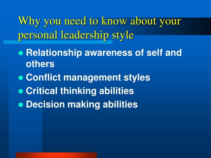 Why you need to know about your personal leadership style