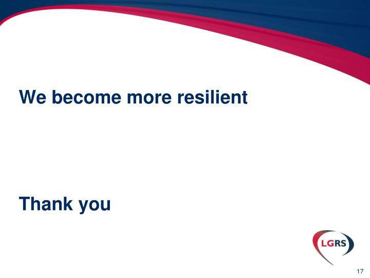 We become more resilient