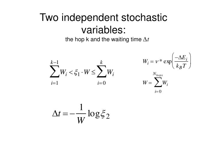 Two independent stochastic variables: