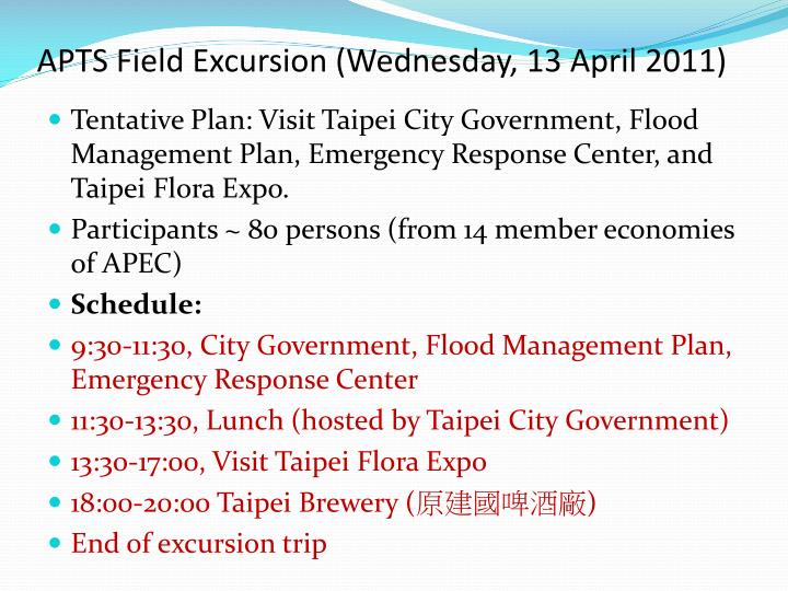 APTS Field Excursion (Wednesday, 13 April 2011)