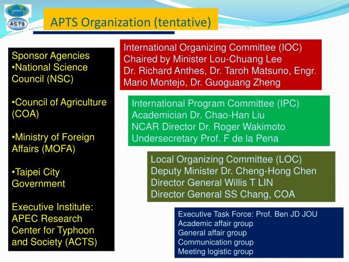 APTS Organization (tentative)