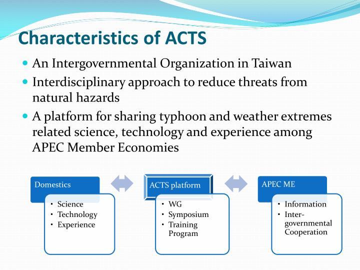 Characteristics of ACTS