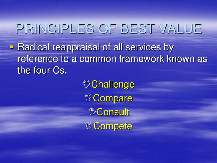 PRINCIPLES OF BEST VALUE