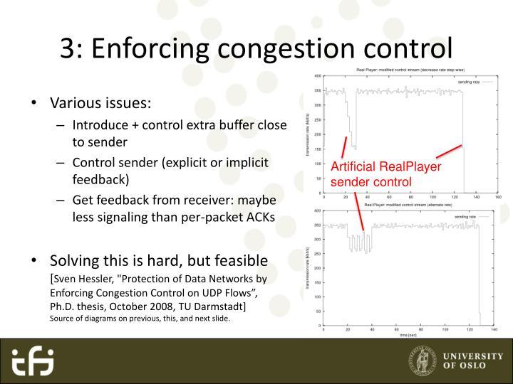 3: Enforcing congestion control
