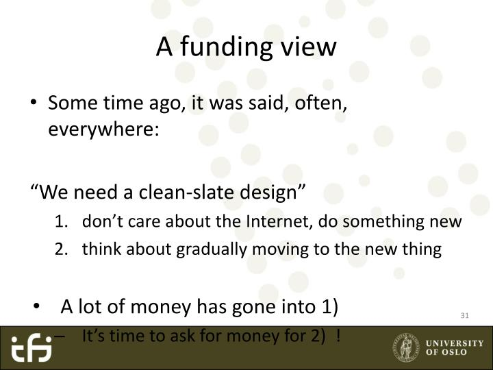 A funding view
