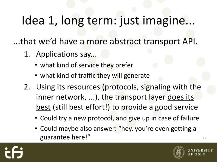 Idea 1, long term: just imagine...