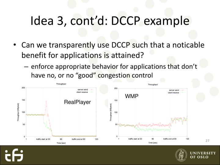 Idea 3, cont'd: DCCP example