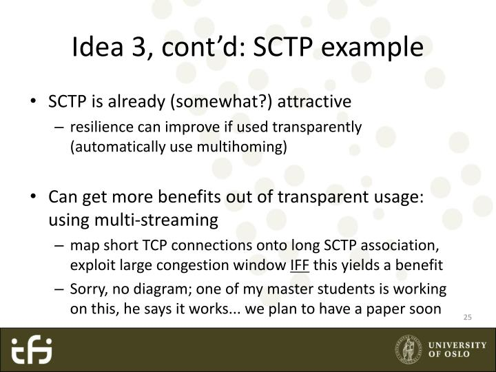 Idea 3, cont'd: SCTP example