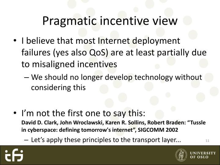 Pragmatic incentive view