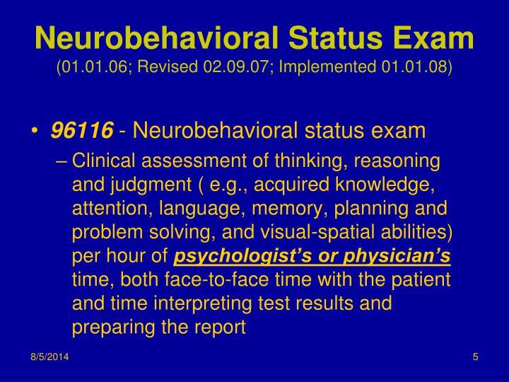 Neurobehavioral Status Exam