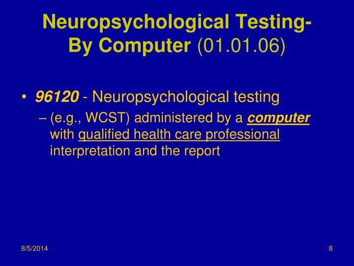 Neuropsychological Testing-