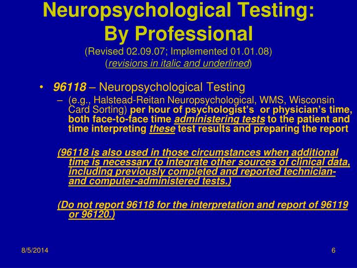 Neuropsychological Testing: