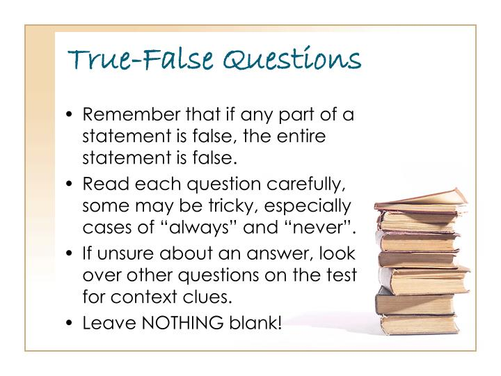 True-False Questions