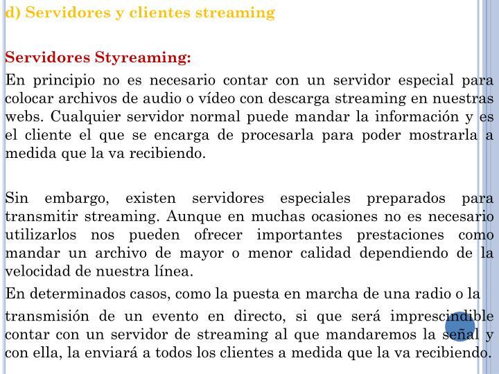 d) Servidores y clientes