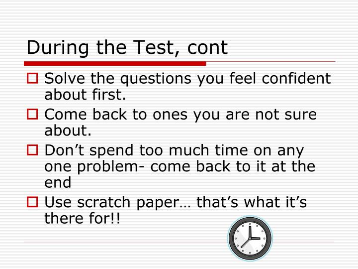 During the Test, cont