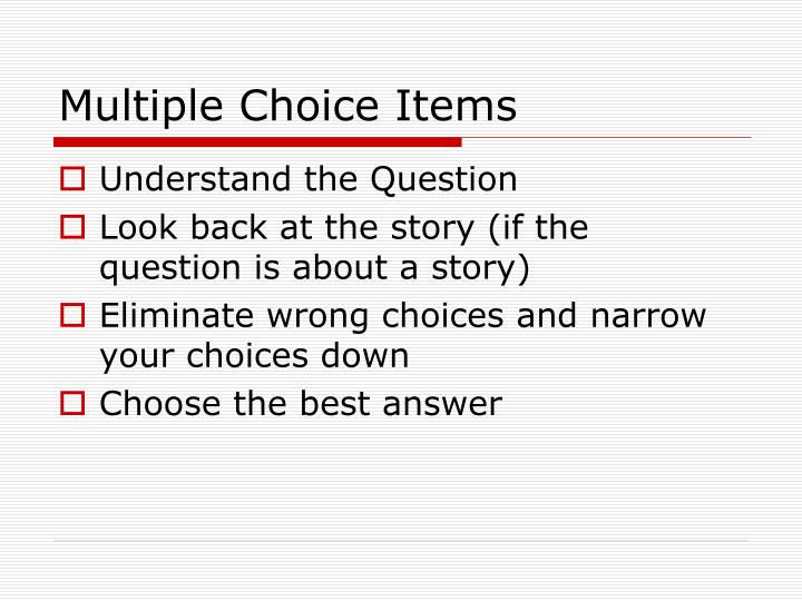 Multiple Choice Items