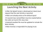 launching the next activity