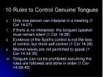 10 rules to control genuine tongues1