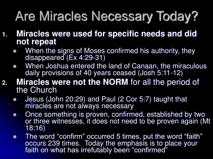 Are Miracles Necessary Today?