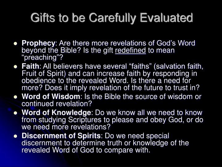 Gifts to be Carefully Evaluated
