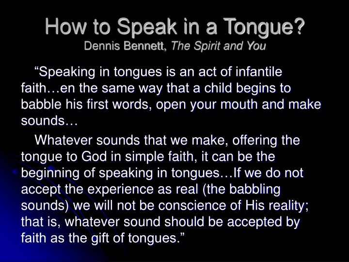 How to Speak in a Tongue?