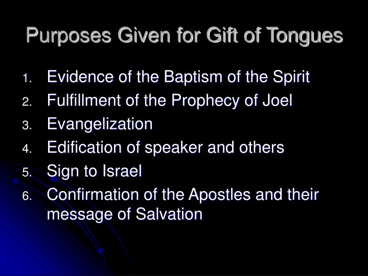 Purposes Given for Gift of Tongues