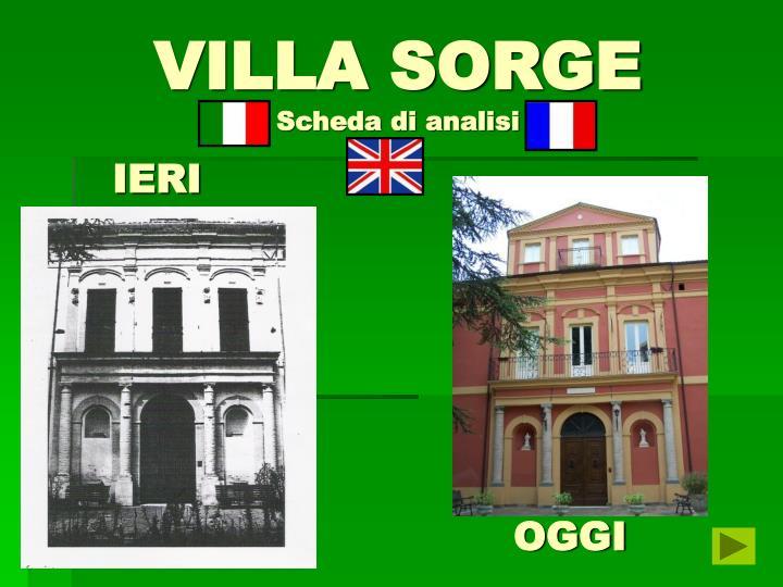 VILLA SORGE