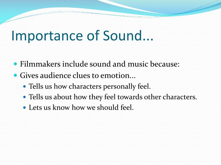 Importance of Sound...