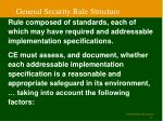 general security rule structure