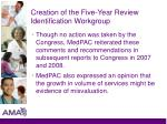creation of the five year review identification workgroup2