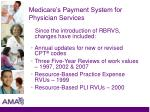 medicare s payment system for physician services