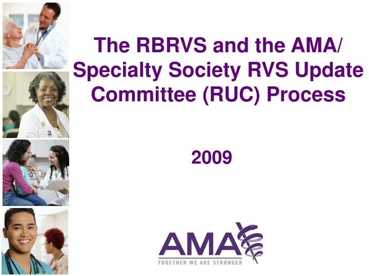 the rbrvs and the ama specialty society rvs update committee ruc process