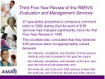 third five year review of the rbrvs evaluation and management services