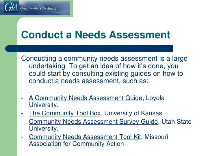 Conduct a Needs Assessment