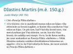 d astins martirs m 150 g