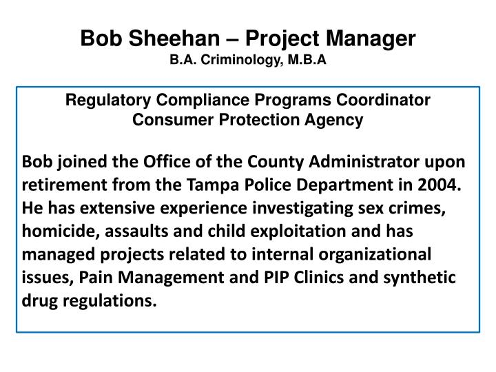 Bob Sheehan – Project Manager