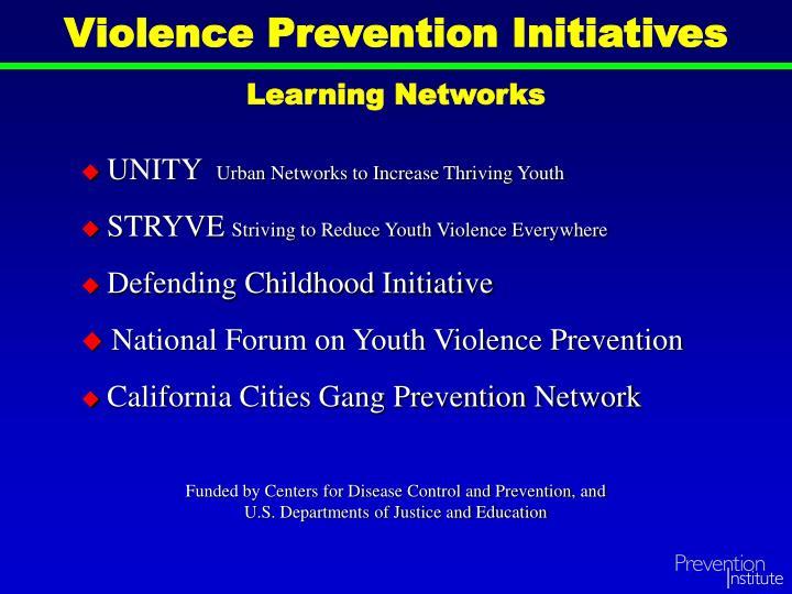 Violence Prevention Initiatives