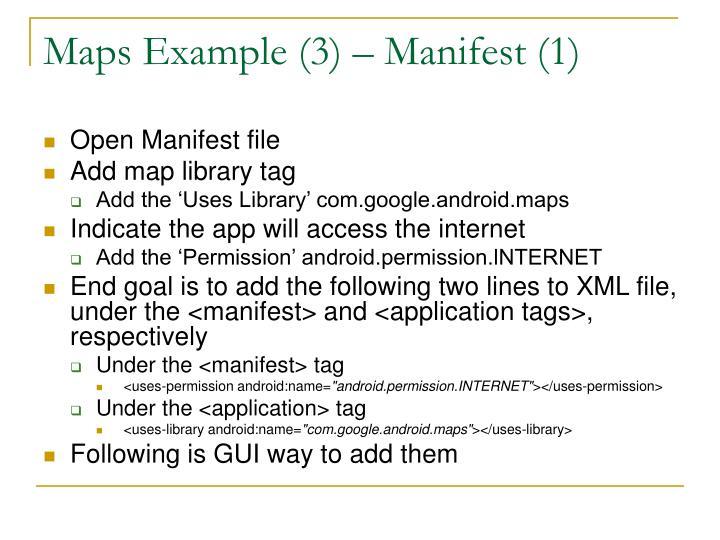 Maps Example (3) – Manifest (1)