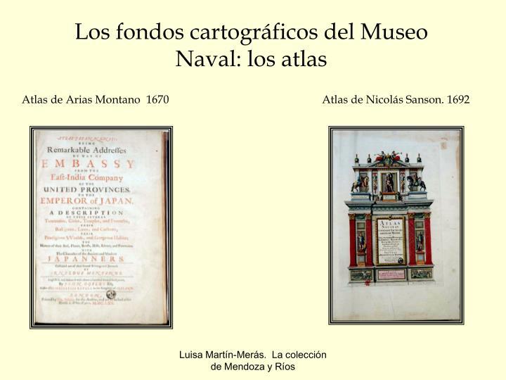 Los fondos cartográficos del Museo Naval: los atlas