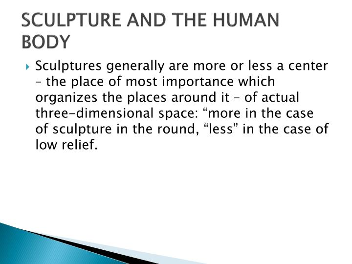 SCULPTURE AND THE HUMAN BODY