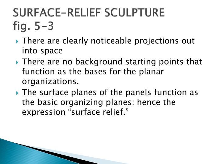 SURFACE-RELIEF SCULPTURE