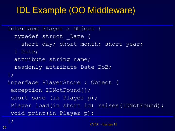 IDL Example (OO Middleware)