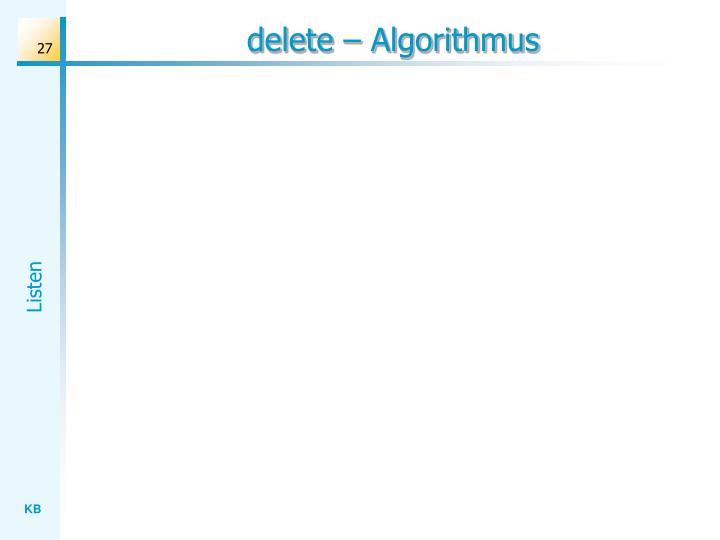 delete – Algorithmus
