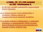 1 2006 ii 17 om rendelet az okj alkalmaz sa 2