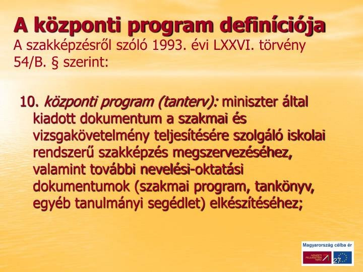 A központi program definíciója